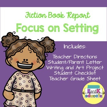 Fiction Book Report Focus On Setting
