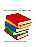 Book Report Ideas Using Google Apps
