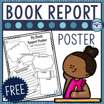 Book Report Poster Freebie - Quick Assessment Tool for Grades 3-6