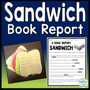 Book Report Sandwich: 7 Layer Sandwich Book Report: Directions, Photo & Rubric!