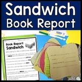 Book Report Sandwich: 7 Layer Sandwich Book Report: Directions, Photo & Rubric!