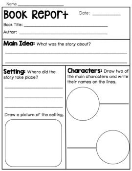 Book Report (Setting, Characters, Main Idea, Story Structure)