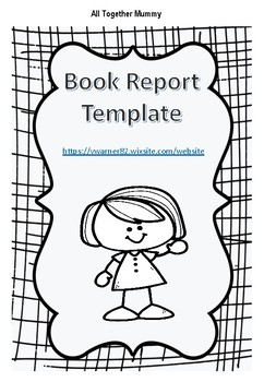 Book Report Template By All Together Mummy Teachers Pay Teachers