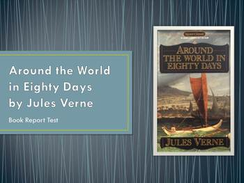 Book Report Test on Around the World in Eighty Days
