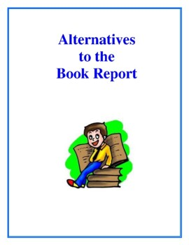 Alternatives to the Book Report