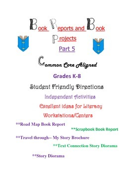 Book Reports and Book Projects - Part 5