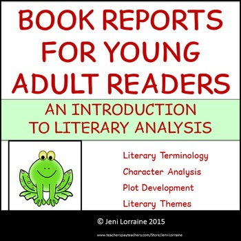 Book Reports for Young Adult Readers - An Introduction to Literary Analysis