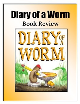 Literacy Book Review - Diary of a Worm