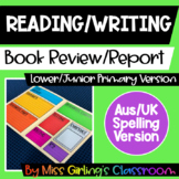 Book Review/Report - Lower Primary Version - Aus/UK Spelling