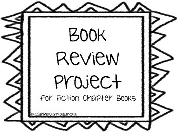 Book Review Project for Fiction Chapter Books