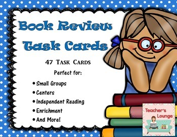 Literacy Book Review Task Cards: 47 Cards