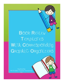 Book Review Templates with Corresponding Graphic Organizer
