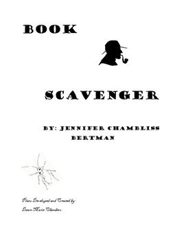 Book Scavenber by Jennifer Chambliss Bertman Reading Unit