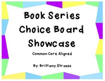 Book Series Choice Board Showcase - Common Core Aligned