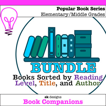 Book Series Sorted by Reading Level, Title, and Author BUNDLE