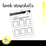 Book Snapshots- During or After reading strategy