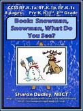 Book: Snowman, Snowman, What Do You See?