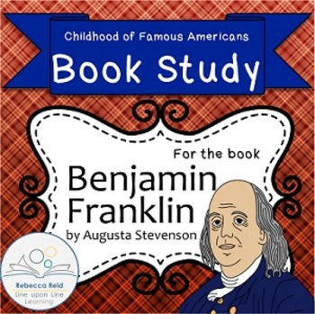 Book Study Benjamin Franklin by Stevenson Childhood of Famous Americans