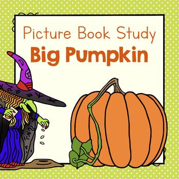 Book Study: Big Pumpkin