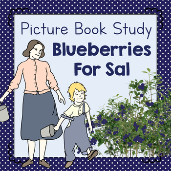 Book Study: Blueberries for Sal