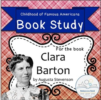 Book Study Clara Barton by Stevenson Childhood of Famous A