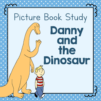 Book Study: Danny and the Dinosaur