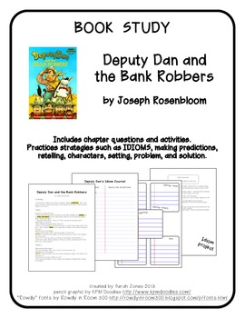 Book Study: Deputy Dan and the Bank Robbers by Joseph Rosenbloom