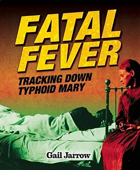 Battle of the Books / Novel Study: FATAL FEVER by Gail Jarrow