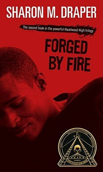 Battle of the Books / Novel Study: FORGED BY FIRE by Sharon M. Draper