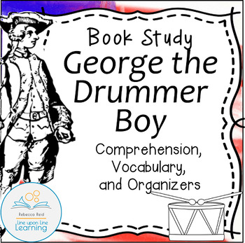 Book Study George the Drummer Boy An American Revolution S