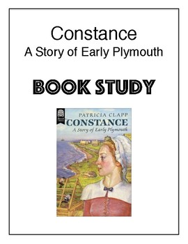 """Book Study Guide for """"Constance: A Story of Early Plymouth"""" by Patricia Clapp"""