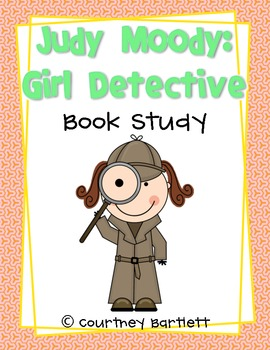 "Book Study Guide for ""Judy Moody: Girl Detective"""