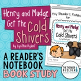 Henry and Mudge Get the Cold Shivers {A Book Study}