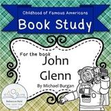 Book Study John Glenn by Burgan Childhood of Famous Americans