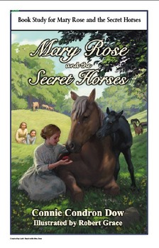 Book Study:  Mary Rose and the Secret Horses