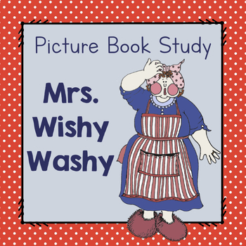 Book Study:  Mrs. Wishy Washy