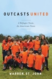 Battle of the Books / Novel Study: OUTCASTS UNITED by Warr