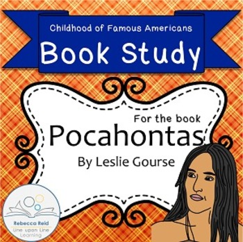 Book Study Pocahontas by Leslie Gourse Childhood of Famous Americans