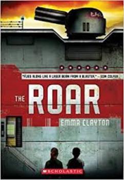 Battle of the Books / Novel Study: THE ROAR by Emma Clayton