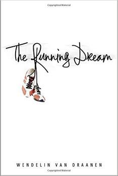 Book Study: THE RUNNING DREAM by Wendelin Van Draanen