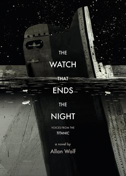 Battle of the Books / Novel Study: THE WATCH THAT ENDS THE NIGHT by Allan Wolf
