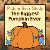Book Study: The Biggest Pumpkin Ever