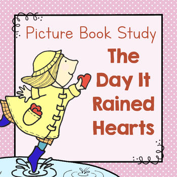 Book Study: The Day It Rained Hearts