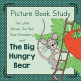 Book Study: The Big Hungry Bear