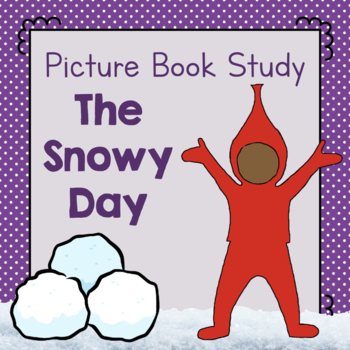 Book Study: The Snowy Day