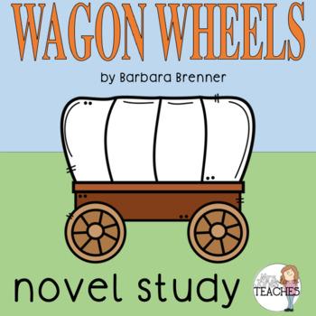 Book Study: Wagon Wheels by Barbara Brenner