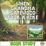 When Grandma Gatewood Took a Hike Book Study: Reading Lite
