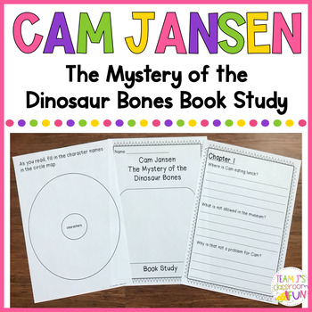 Cam Jansen - The Mystery of the Dinosaur Bones - Book Study
