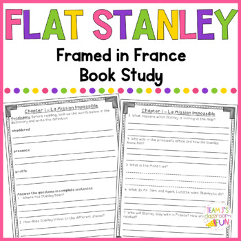 Flat Stanley - Framed In France - Book Study