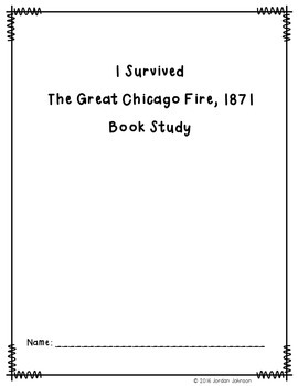 I Survived The Great Chicago Fire, 1871 Book Study